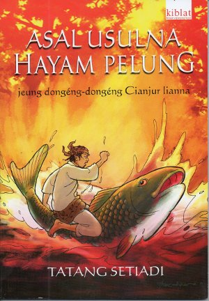 Asal-usulna Hayam Pelung jeung Dongeng-dongeng Cianjur Lianna